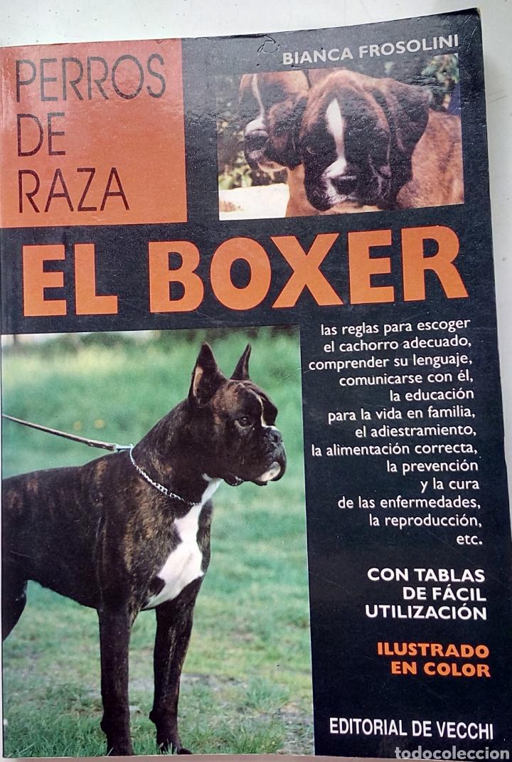 EL BOXER. PERROS DE RAZA (Libros Nuevos - Ocio - Otros)