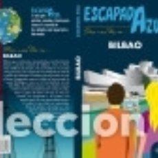 Libros: BILBAO ESCAPADA AZUL. Lote 136581082