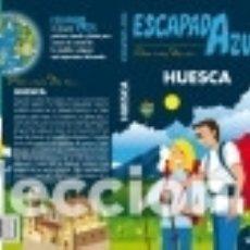Libros: HUESCA ESCAPADA AZUL. Lote 136586565