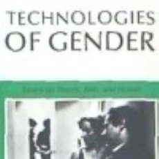 Libros: TECHNOLOGIES OF GENDER: ESSAYS ON THEORY, FILM, AND FICTION. Lote 136586510
