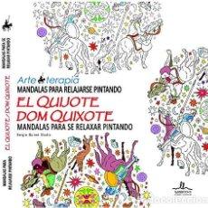 Livros: MANDALAS PARA RELAJARSE PINTANDO - EL QUIJOTE (2015) - SERGIO GUINOT STUDIO - ISBN: 9788415227977. Lote 137898374
