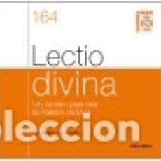 Libros: LECTIO DIVINA : UN CAMINO PARA ORAR LA PALABRA DE DIOS. Lote 139884512