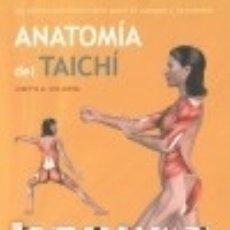 Libros: ANATOMÍA DEL TAICHÍ. Lote 140375241