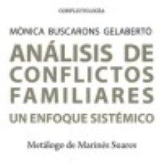 Libros: ANÁLISIS DE CONFLICTOS FAMILIARES. Lote 140375332