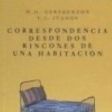 Libros: CORRESPONDENCIA DESDE DOS RINCONES DE UNA HABITACIÓN. Lote 140384704