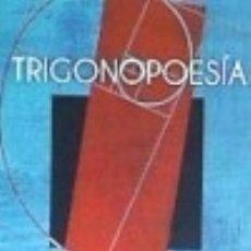 Libros: TRIGONOPOESÍA. Lote 140384725