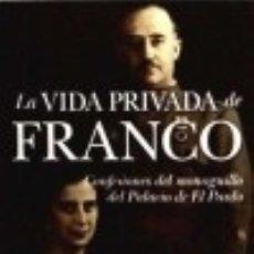 Libros: B4P277. LA VIDA PRIVADA DE FRANCO. Lote 140726018