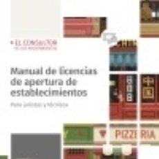 Libros: MANUAL DE LICENCIAS DE APERTURA DE ESTABLECIMIENTOS. Lote 140792185
