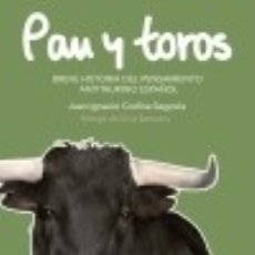 Libros: PAN Y TOROS. Lote 141184548