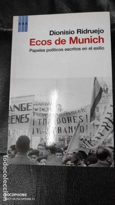 ECOS DE MUNICH PAPELES POLITICOS ESCRITOS EN ELEXILIO DIONISIO RIDRUEJO (Libros Nuevos - Ocio - Otros)