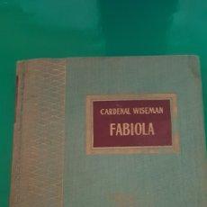 Libros: LIBRO FABIOLA. Lote 147685978