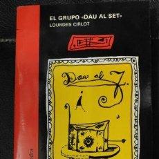 Libros: EL GRUPO DAU AL SET LOURDES CIRLOT. Lote 151429662