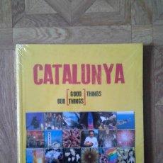 Libros: ALBERT DE LA TORRE - CATALUNYA - OUR GOOD THINGS. Lote 152127078