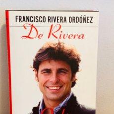 Libros: LIBRO - DE RIVERA A ORDÓÑEZ. Lote 152150306