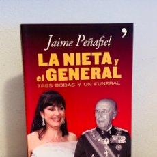 Libros: LIBRO - LA NIETA Y EL GENERAL. Lote 152269464