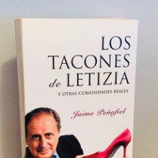 Libros: LIBRO - LOS TACONES DE LETIZIA. Lote 152272049
