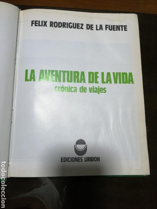 Libros: LA AVENTURA DE LA VIDA , CRÓNICA DE VIAJES DE FÉLIX RODRÍGUEZ DE LA FUENTE - Foto 3 - 153714241