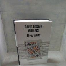 Libros: DAVID FOSTER WALLACE, EL REY PÁLIDO. Lote 156539245