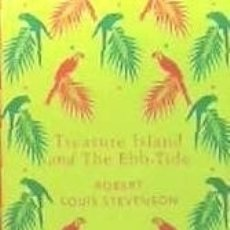 Libros: TREASURE ISLAND AND THE EBB-TIDE. Lote 156997850