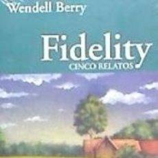 Libros: FIDELITY CINCO RELATOS. Lote 158096280