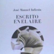 Libros: ESCRITO EN EL AIRE. Lote 158110082
