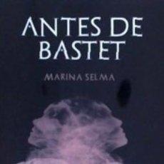 Libros: ANTES DE BASTET. Lote 158126105
