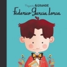 Libros: PEQUEÑO & GRANDE FEDERICO GARCÍA LORCA. Lote 158220748