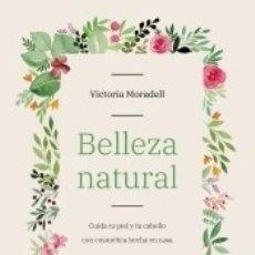 Libros: BELLEZA NATURAL. Lote 159039565