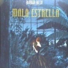 Libros: MALA ESTRELLA. Lote 159193848