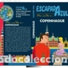 Libros: ESCAPADA AZUL COPENHAGUE. Lote 160245069