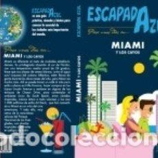 Libros: MIAMI ESCAPADA. Lote 160245100