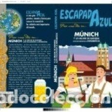 Libros: MUNICH ESCAPADA AZUL. Lote 160245178