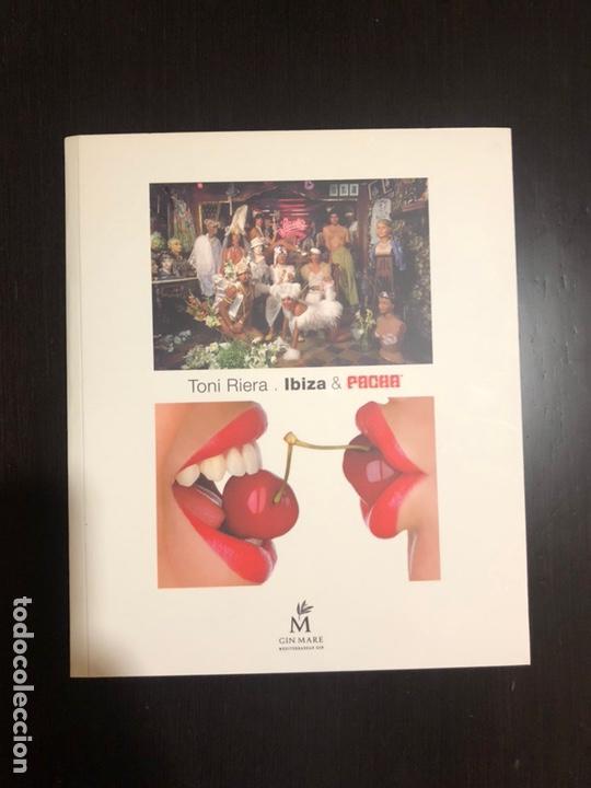 LIBRO TONI RIELA, IBIZA Y PACHÁ (Libros Nuevos - Ocio - Otros)