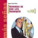 Libros: MEMORIAS DE JUAN LUIS MARROQUÍN: LA LUCHA POR EL DERECHO DE LOS SORDOS. Lote 160626070