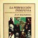 Libros: LA PERFECCIÓN INDEFENSA: ENSAYOS SOBRE LITERATURA EN LENGUA ESPAÑOLA DEL SIGLO XX. Lote 160801741