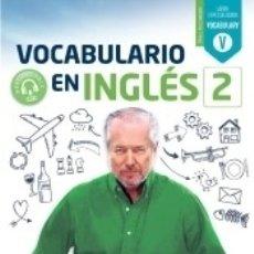 Libros: VOCABULARIO EN INGLES 2. Lote 160811914