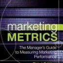 Libros: MARKETING METRICS: THE MANAGER'S GUIDE TO MEASURING MARKETING PERFORMANCE. Lote 160972402