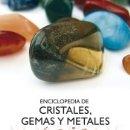 Libros: ENCICLOPEDIA DE CRISTALES, GEMAS Y METALES MÁGICOS. Lote 161100633