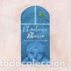 Libros: EL PALACIO BLANCO. Lote 162580933