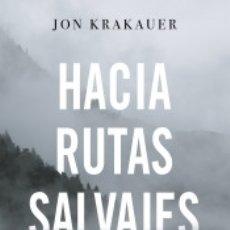 Libros: HACIA RUTAS SALVAJES. Lote 162733069