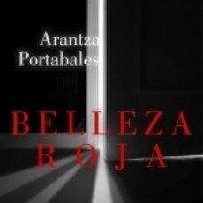 Libros: BELLEZA ROJA. Lote 162760190