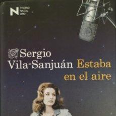 Libros: ESTABA EN EL AIRE. Lote 163137090