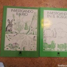 Libros: LIBRO INVESTIGANDO EN EL BOSQUE Y INVESTIGANDO EL SUELO TEIDE. Lote 163441058