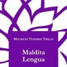 Libros: MALDITA LENGUA. Lote 164719780