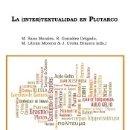 Libros: LA (INTER) TEXTUALIDAD EN PLUTARCO. Lote 164824404