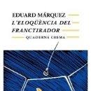 Libros: L'ELOQÜÈNCIA DEL FRANCTIRADOR. Lote 165377366