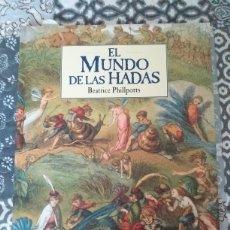 Libros: EL MUNDO DE LAS HADAS. Lote 165792165