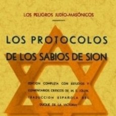 Livros: LOS PROTOCOLOS DE LOS SABIOS DE SION (LOS PELIGROS JUDIO-MASONICOS). Lote 166970006