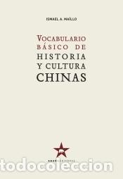 VOCABULARIO BÁSICO DE HISTORIA Y CULTURA CHINAS (Libros Nuevos - Ocio - Otros)