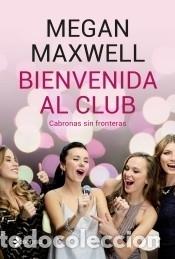 BIENVENIDA AL CLUB CABRONAS SIN FRONTERAS (Libros Nuevos - Ocio - Otros)